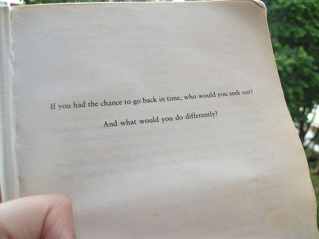 What would you do differently?