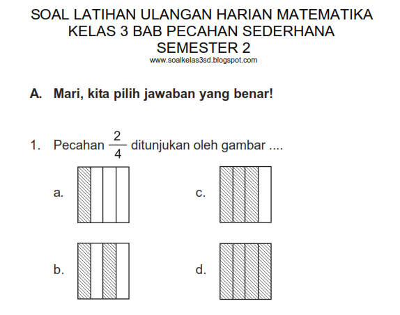 Bangku Kelas 4 Soal Ulangan Harian Matematika Kelas 3 Bab Pecahan Matematika Pecahan Matematika Kelas 4