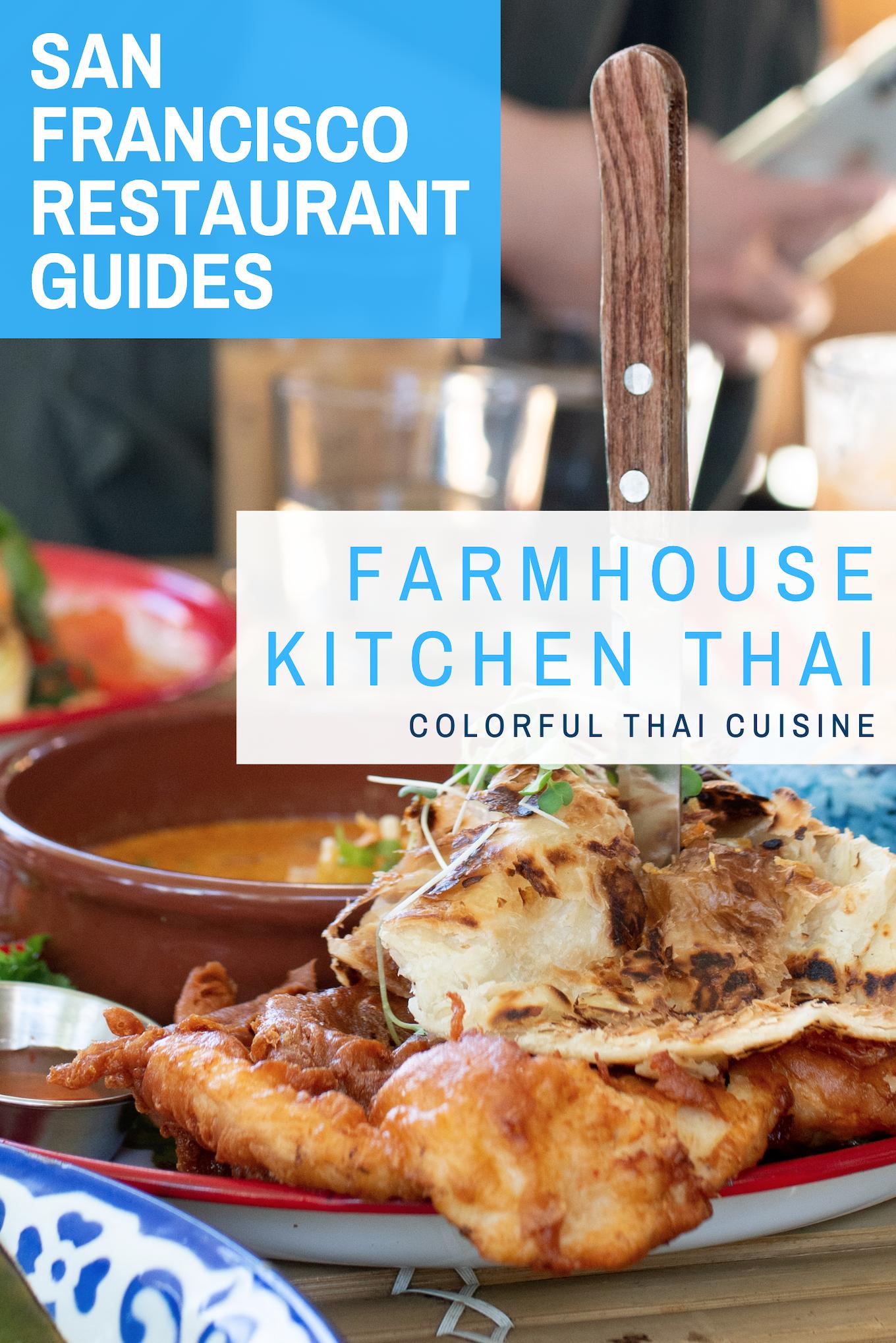 Farmhouse Kitchen Thai Cuisine Amazing Fun Thai Food In Sf