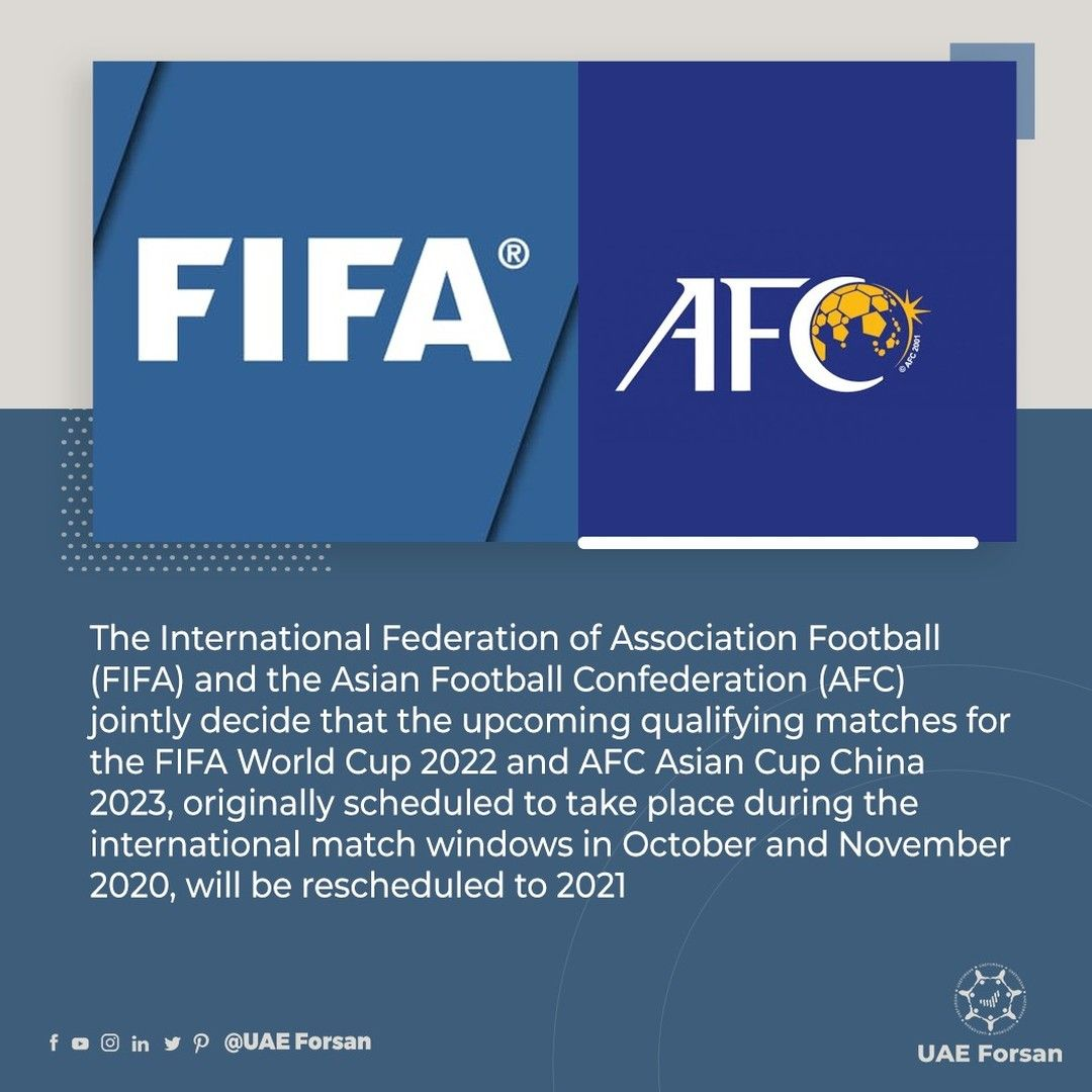 The Upcoming Qualifying Matches For The Fifa World Cup 2022 And Afc Asian Cup China 2023 Originally Scheduled To Ta In 2020 Afc Asian Cup World Cup 2022 Fifa World Cup