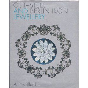 Cut-steel and Berlin iron jewellery - de Anne Clifford - A. S. Barnes, 1971  - 95 pp  - the only book about this jewelry ....