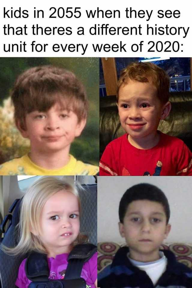 Dopl3r Com Memes Kids In 2055 When They See That Theres A Different History Unit For Every Week Really Funny Memes Crazy Funny Memes Funny Relatable Memes
