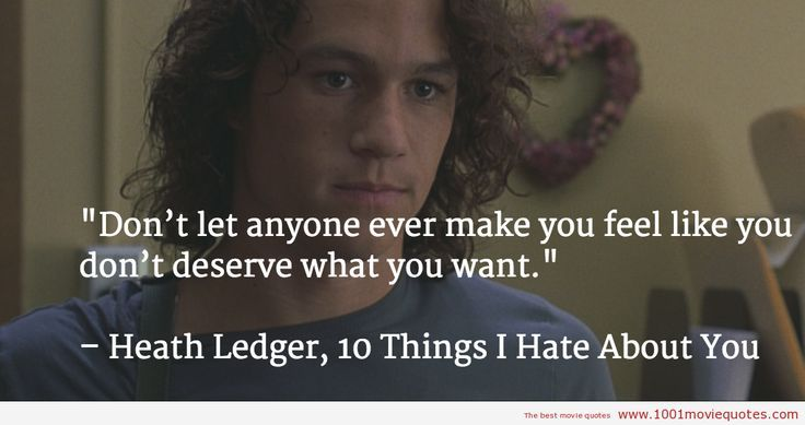 Movies Love Quotes 10 Things I Hate About You: Charming Life Pattern: 10 Things I Hate About You
