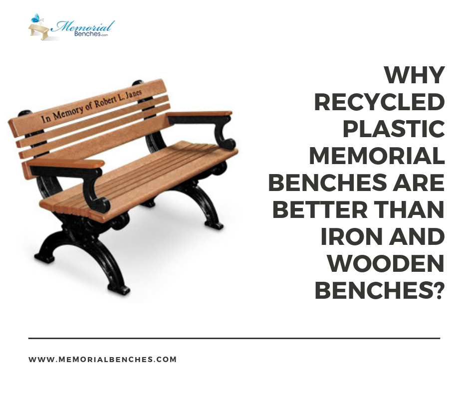 Astounding Why Recycled Plastic Memorial Benches Are Better Than Iron Inzonedesignstudio Interior Chair Design Inzonedesignstudiocom