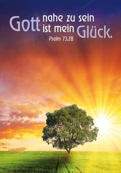 Gott nahe zu sein ist mein Glück - Jahreslosung 2014