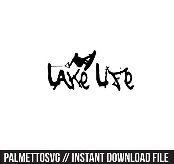 lake life decal svg  cricut cut files  silhouette cut files this listing is for an instant