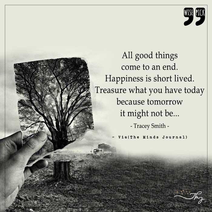All Good Things Come To An End Hold Me Quotes Ending Quotes Mindfulness Journal
