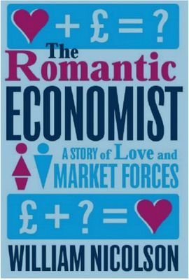 The Romantic Economist : A Story of Love and Market Forces.