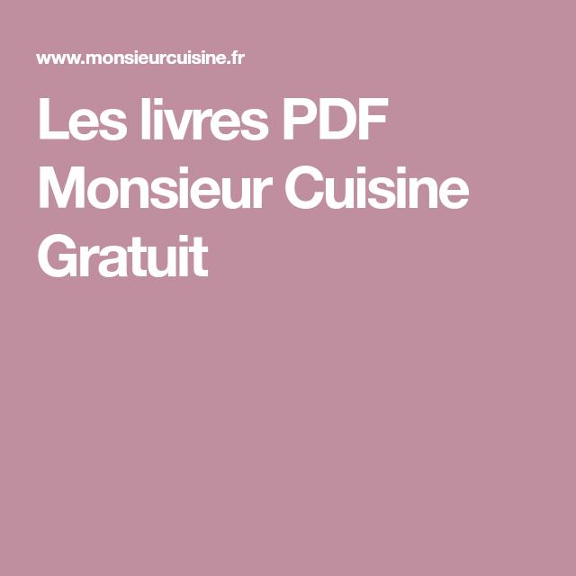 Les Livres PDF Monsieur Cuisine Gratuit En 2019
