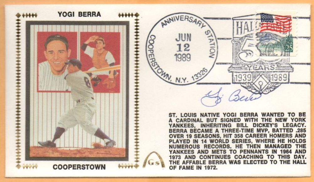 Yogi Berra Hall Of Fame Anniv Signed Gateway Stamp Cachet New York Yankees National Baseball League Baseball Games Online Anniversary Sign