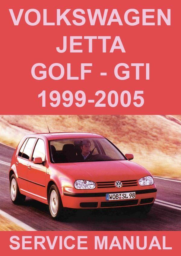 Volkswagen Golf Jetta 1999 2005 Workshop Manual Volkswagen Jetta Volkswagen Volkswagen Golf
