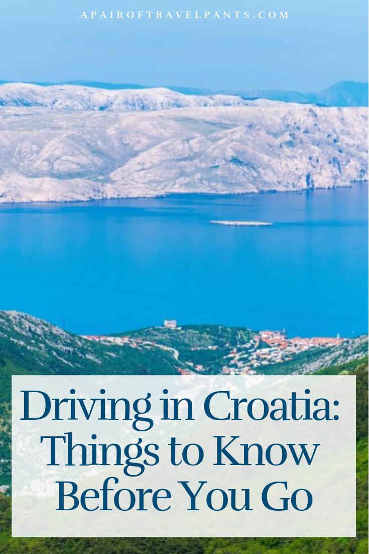 Driving In Croatia Things To Know Before You Go A Pair Of Travel Pants Croatia Europe Travel Croatia Travel
