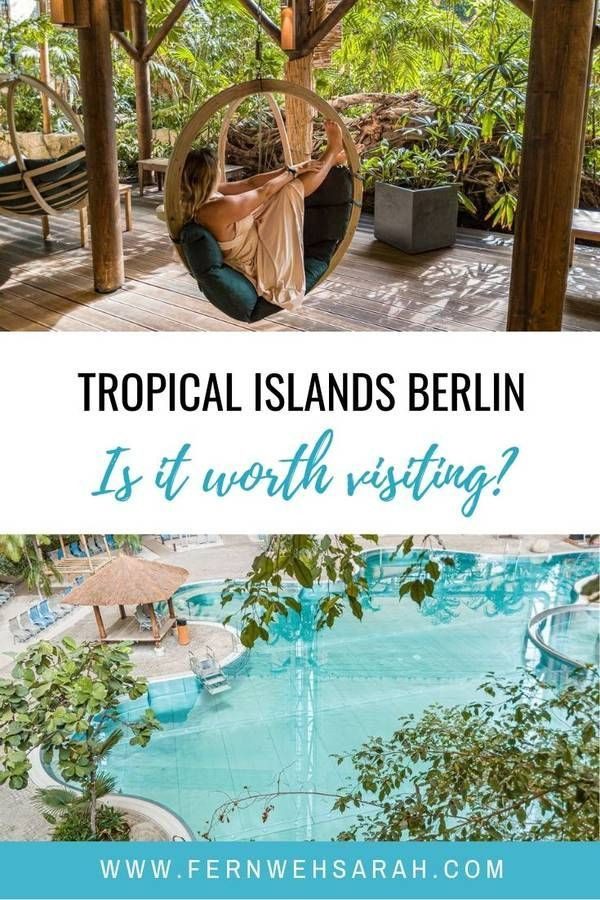 Tropical Islands Berlin  from the capital to the tropics in 60 minutes