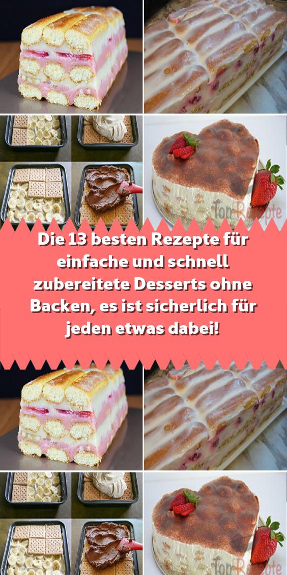 Die 13 besten Rezepte für einfache und schnell zubereitete Desserts ohne Backen es ist sicherlich fü