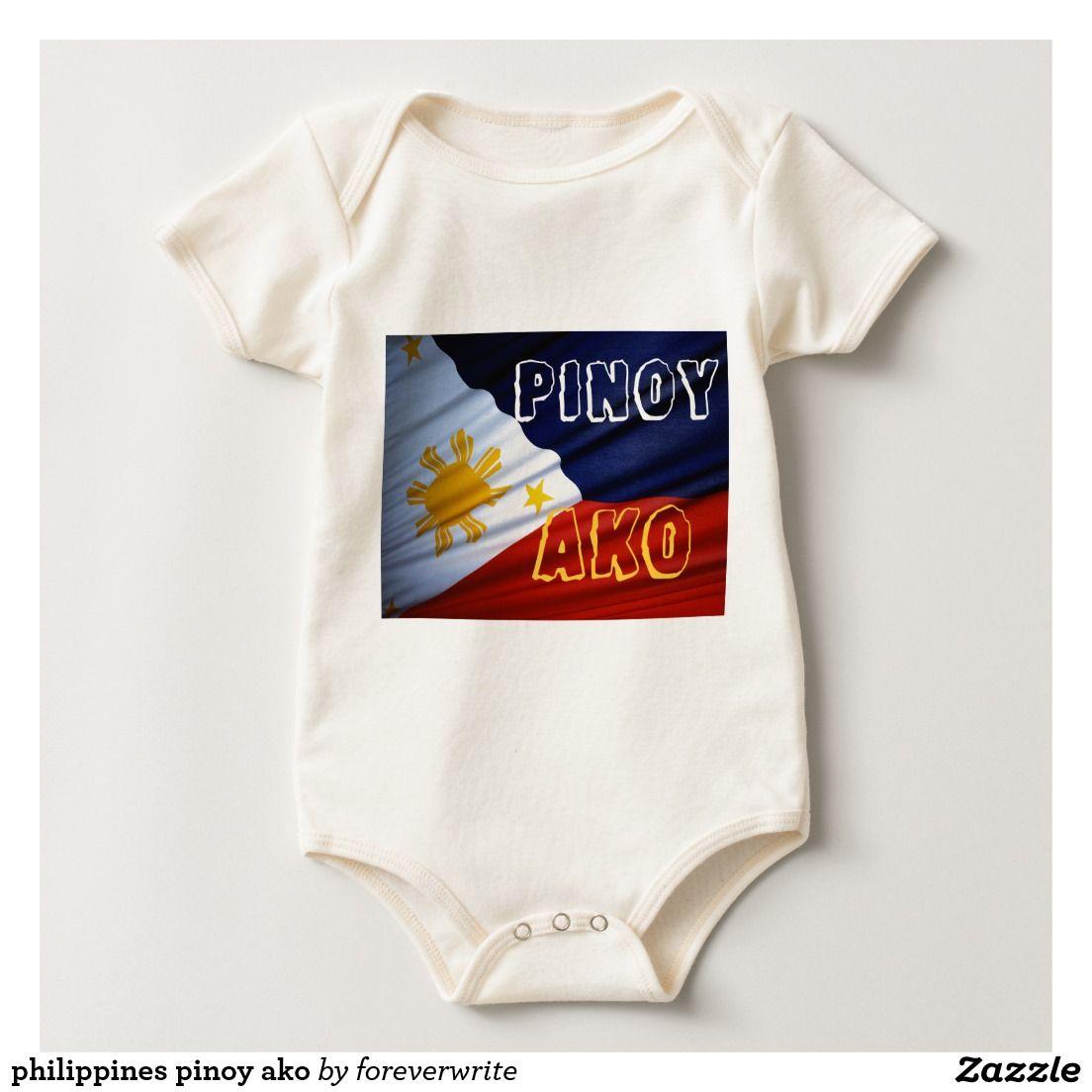 Philippines Pinoy Ako Baby Bodysuit Philippines Pinterest