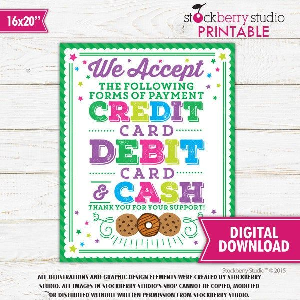 We Accept Cash Debit Credit Card Sign Scout Cookie Booth