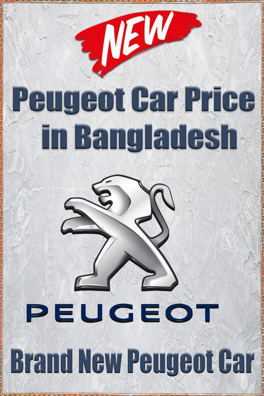 Peugeot Car Price in Bangladesh in 2020 Car prices