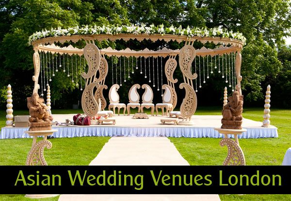 Best Asian Wedding Venues London Top In