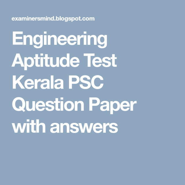 Engineering Aptitude Test Kerala Psc Question Paper With Answers Question Paper Aptitude Test This Or That Questions