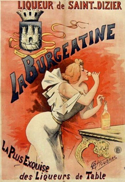 Liqueur de Saint-Dizier. La Burgeatine. La plus exquise des liqueurs de table (1890)