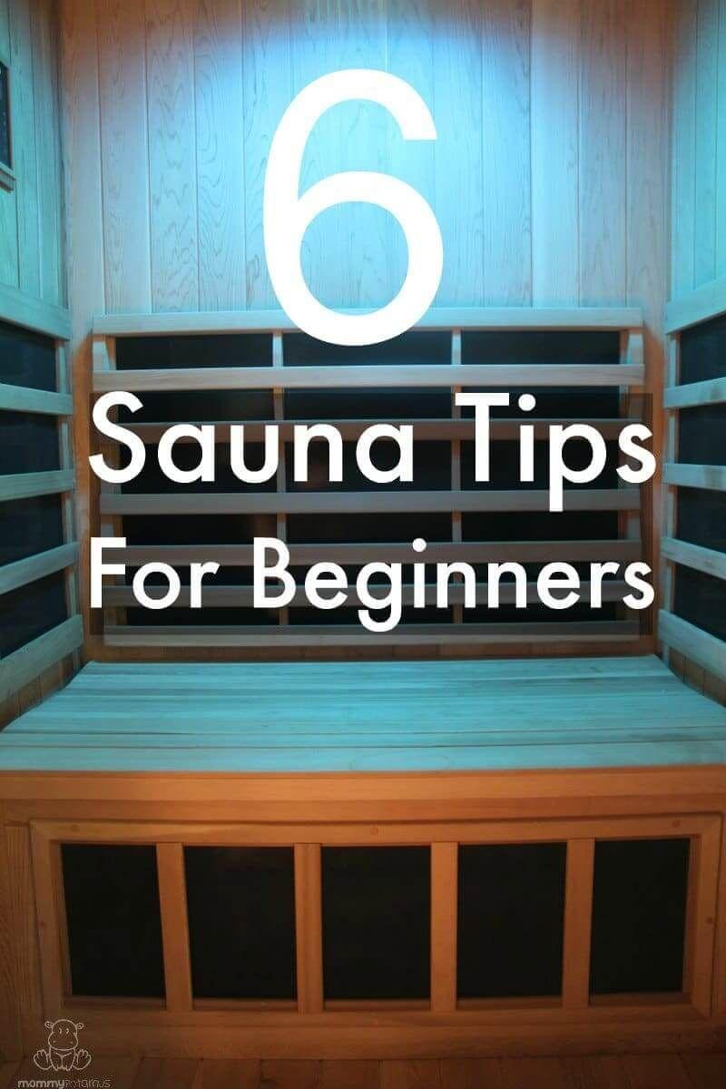 6 Sauna Tips For Beginners Sauna benefits