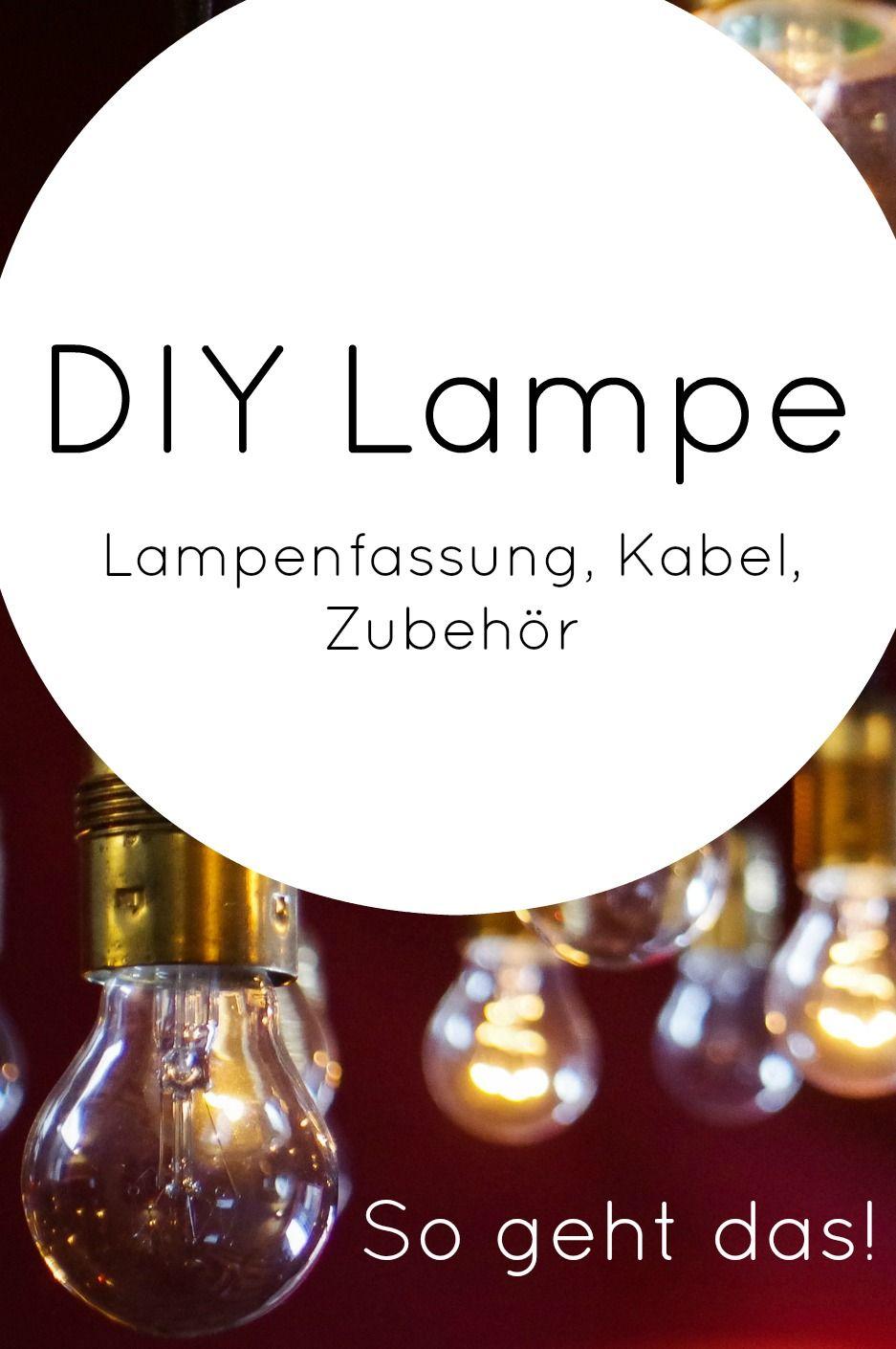 Eine Lampe Selbst Bauen Lampenfassung Kabel Und Zubehor