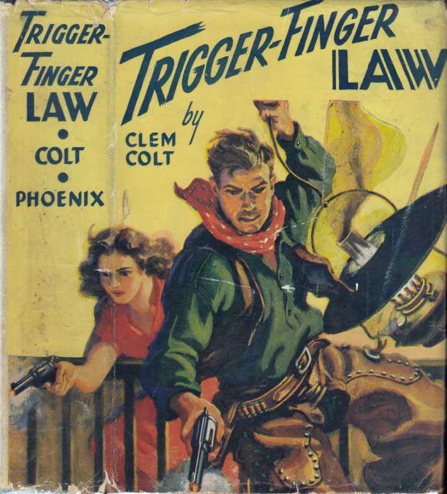 Trigger Finger Law. Clem COLT.