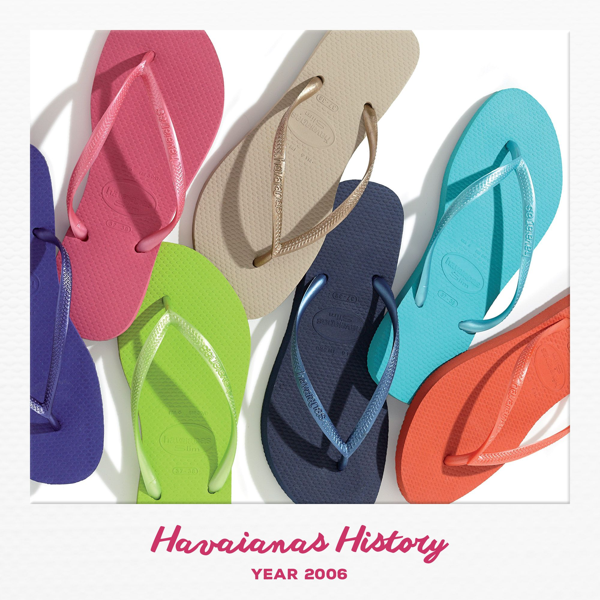ccbfe4157a2a54 Did you know  in 2006 we launched our first  Havaianas  Slim.  history  tbt