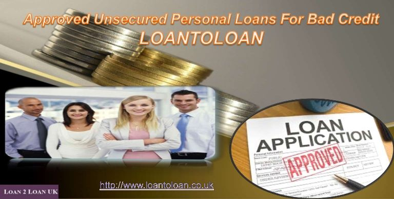Approved Unsecured Personal Loans For Bad Credit Personal Loans Loan Lenders Loans For Bad Credit