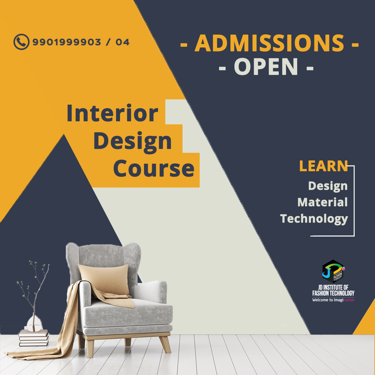 Degree And Diploma Course Admissions For Interior Design Is Open At Jd Institute Of Fa Interior Design Courses Interior Design Degree Interior Design Institute