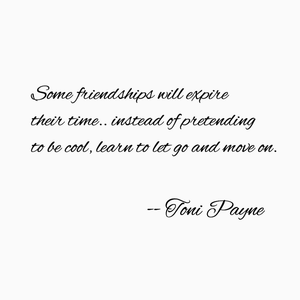 Cool Quotes About Friendship Friendship Quote About Letting Go Of Friends  Quotes  Pinterest