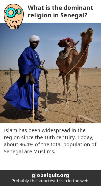 What is the dominant religion in Senegal? islam! Islam has been