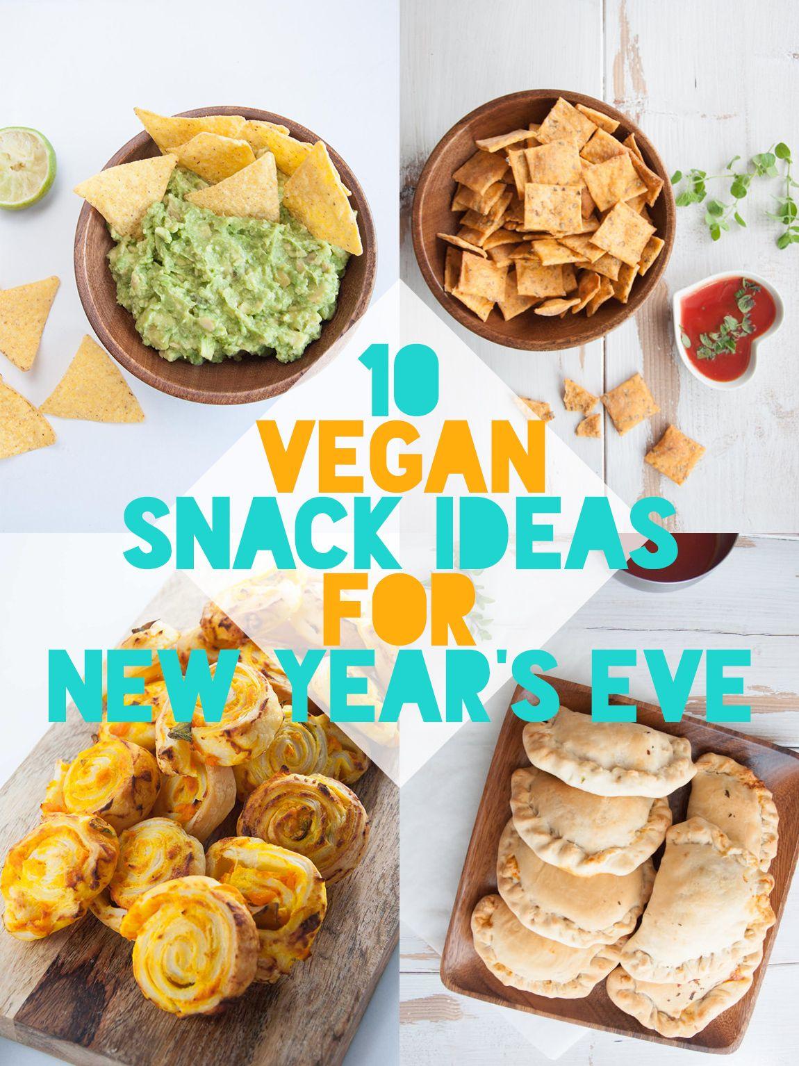 10 Vegan Snacks For New Year S Eve Vegan Snacks Vegan Appetizers New Years Eve Snacks