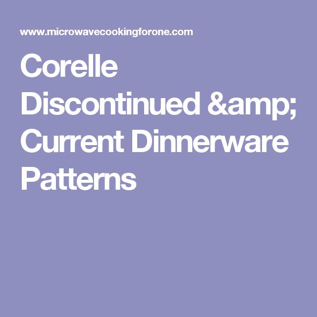 Corelle Discontinued u0026 Current Dinnerware Patterns  sc 1 st  Pinterest & Corelle Discontinued u0026 Current Dinnerware Patterns | PYREX..FIRE ...
