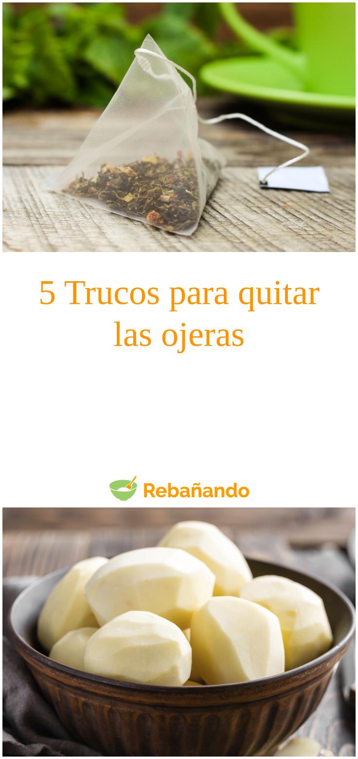 Cómo Quitar Las Ojeras 5 Trucos Que Puedes Hacer En Casa Recetas De Comida Patatas En Rodajas Comida