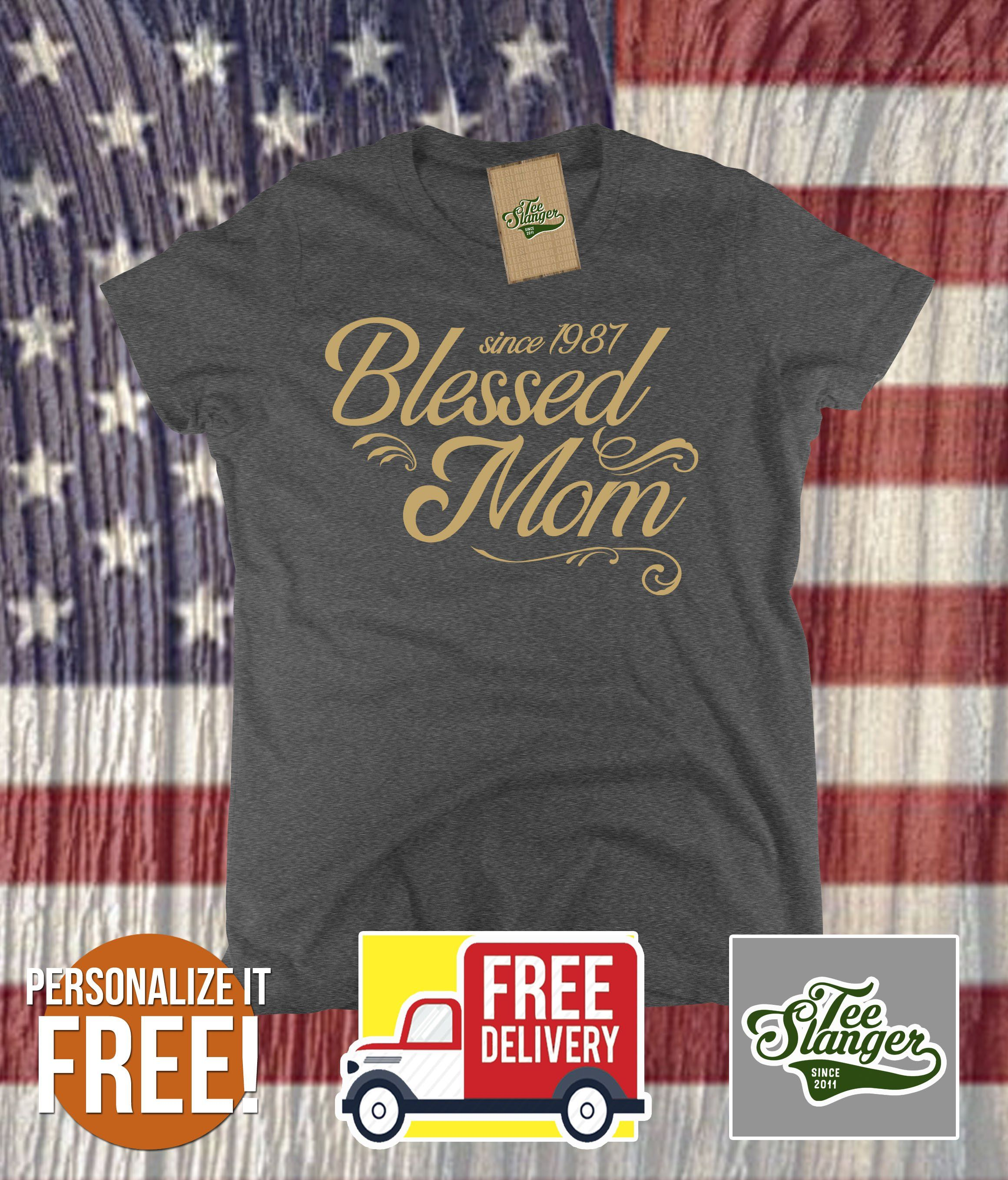 Blessed Mom Personalized T Shirt Personalized Pinterest