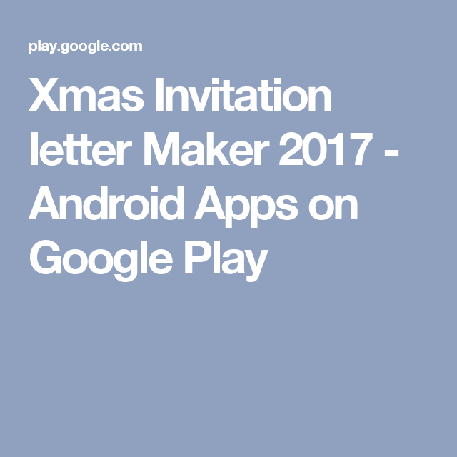 Xmas invitation letter maker 2017 android apps on google play xmas invitation letter maker 2017 android apps on google play xmas parties pinterest xmas stopboris Gallery