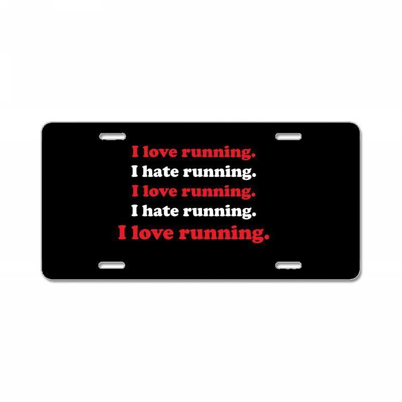 I Love Running I Hate Running License Plate