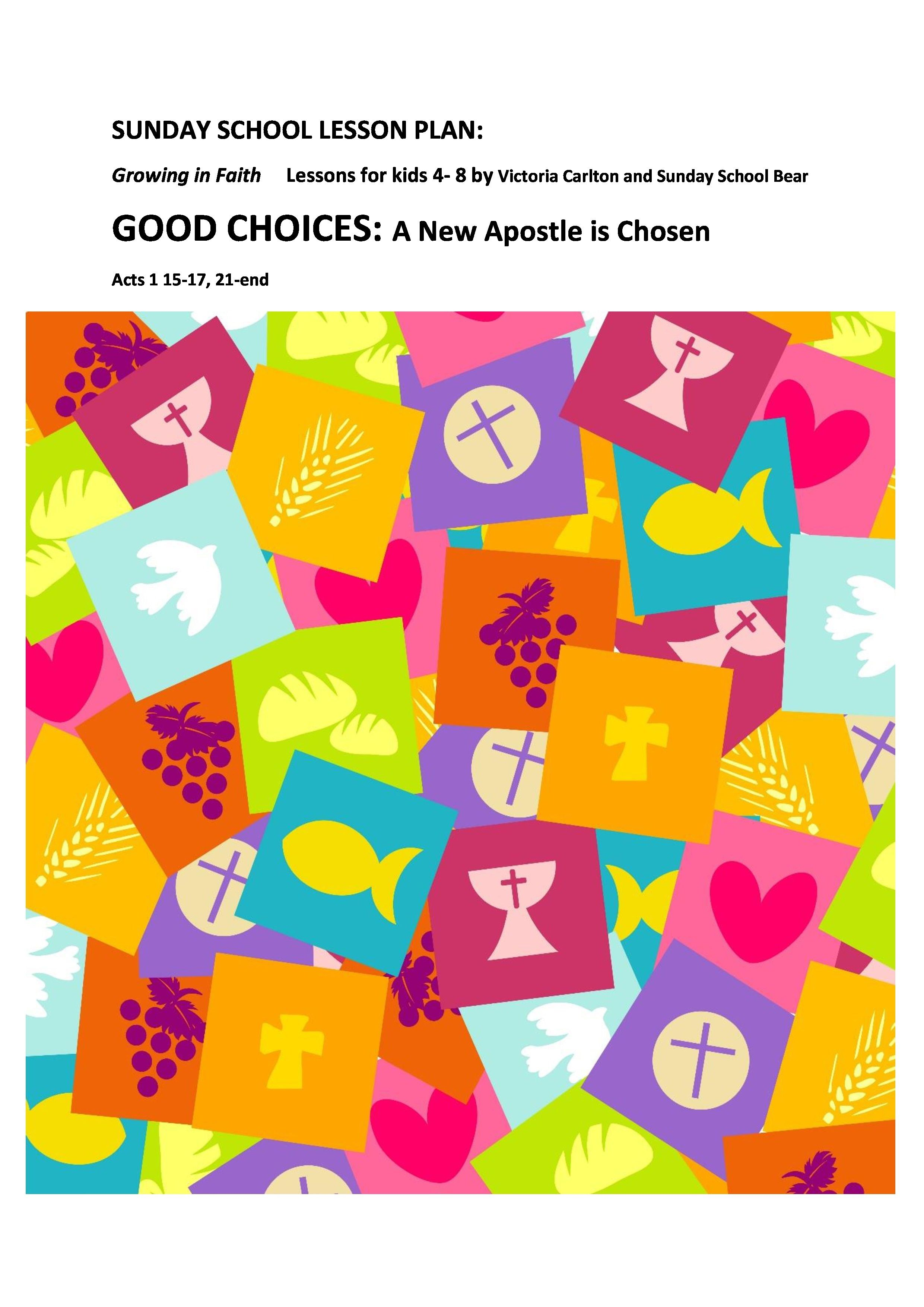 Sunday School Lesson Good Choices A New Apostle Is