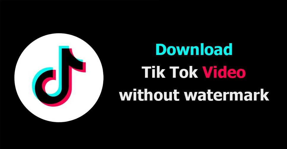 Download Video Tiktok Without Watermark Download Video Save Video Video