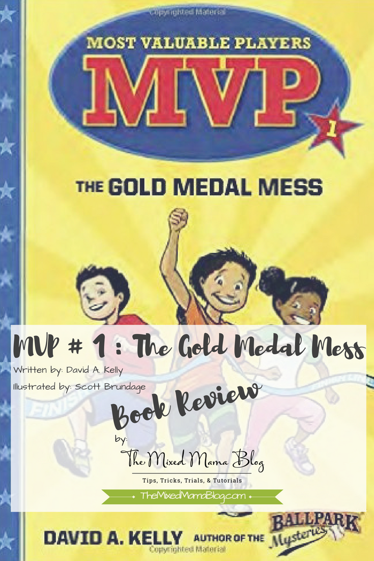Book Review of: MVP # 1: The Gold Medal Mess by David A. Kelly and ...