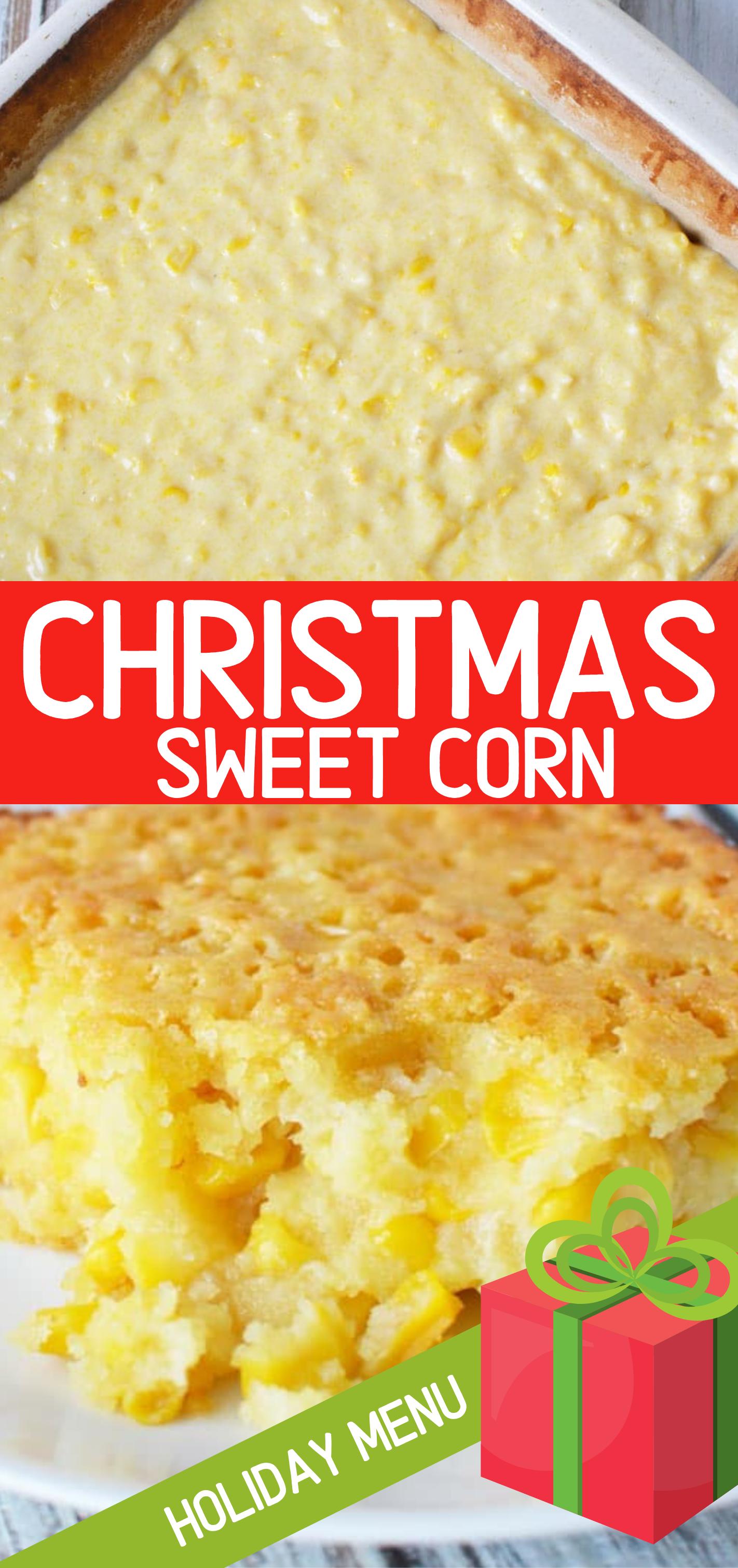 Christmas Sweet Corn #dishesfordinner