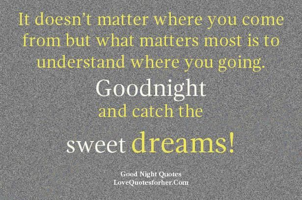 Good Night Quotes For Her Cuteromanticgoodnightquotesforher6 615×407  Can