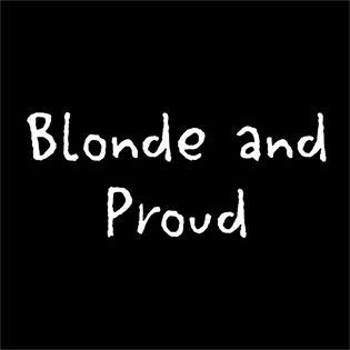 love, proud, funny, blonde, cute | Cool words, Words quotes ...