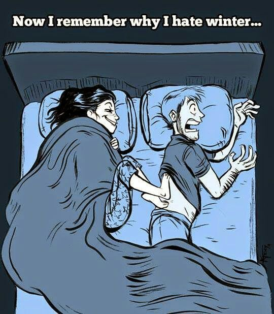 LOL!! Why my husband probably hates winter...