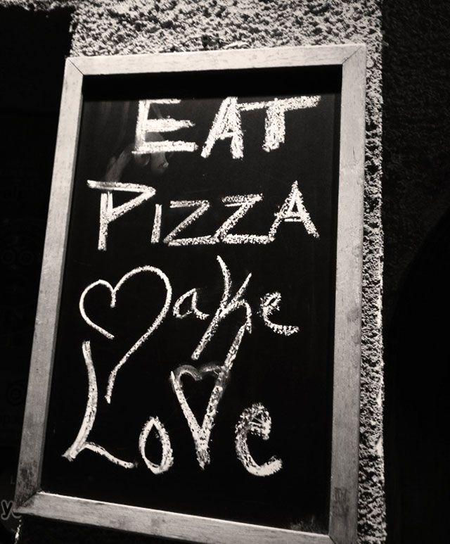 Eat Pizza / Make Love -,-