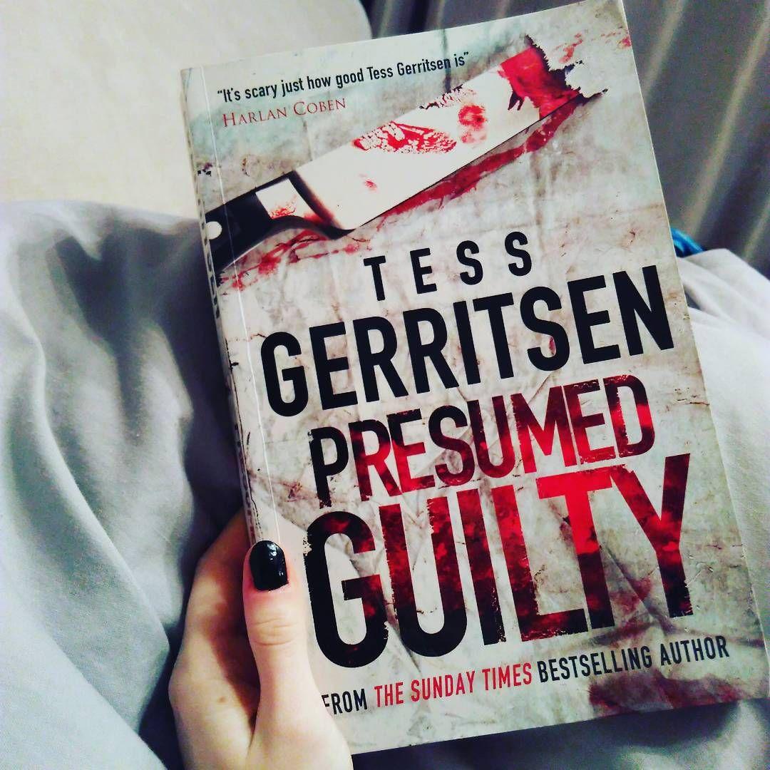 Marvelous Tess Gerritsen, Presumed Guilty And Presumed Guilty Tess Gerritsen