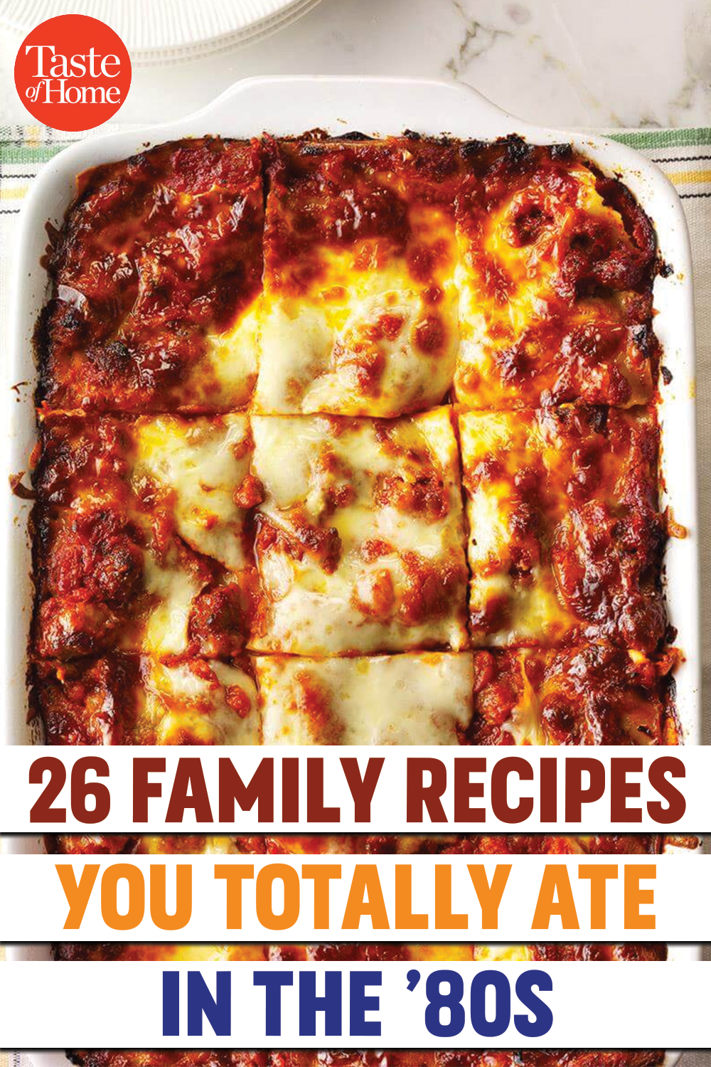 26 Family Recipes You Totally Ate in the '80s