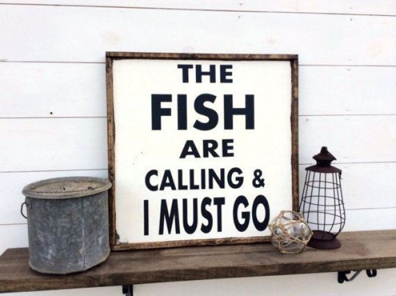 The Fish Are Calling & I Must Go Sign Fishing Sign #garagemancaves