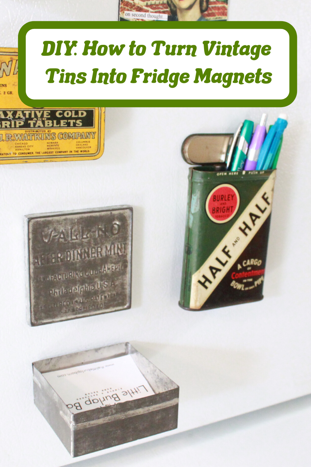 An easy DIY for upcycling small vintage tins into fridge magnets, including a few unique variations to make your exterior fridge more functional! #VintageHome #VintageDecor #FarmhouseDecor #FarmhouseKitchen #FarmhouseStyle #Refrigerator #Recycle #Upcycle